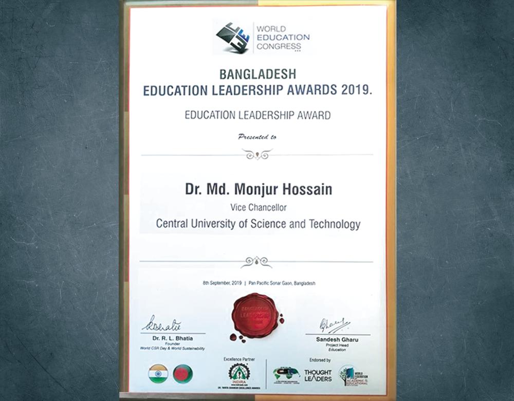 CUST Vice Chancellor Prof. Dr. Md. Monjur Hossain Receives Bangladesh Education Leadership Award 2019